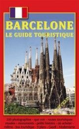 BARCELONA TOURIST GUIDE IN FRENCH...